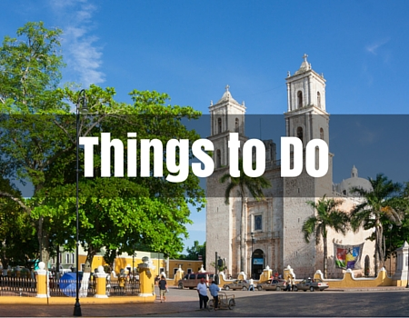 Things to Do Merida