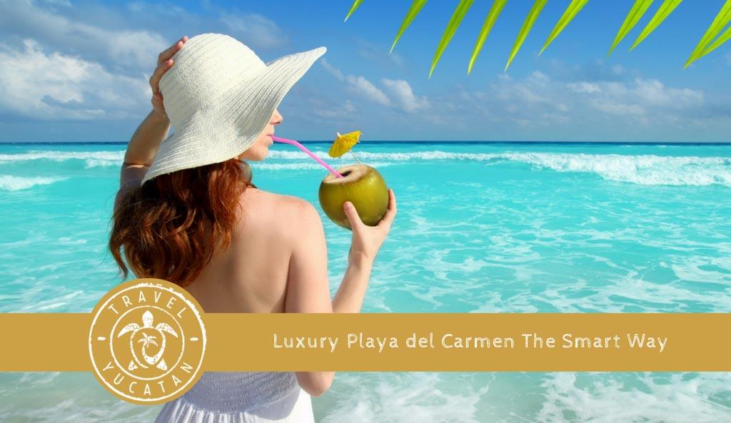 Luxury Playa del Carmen