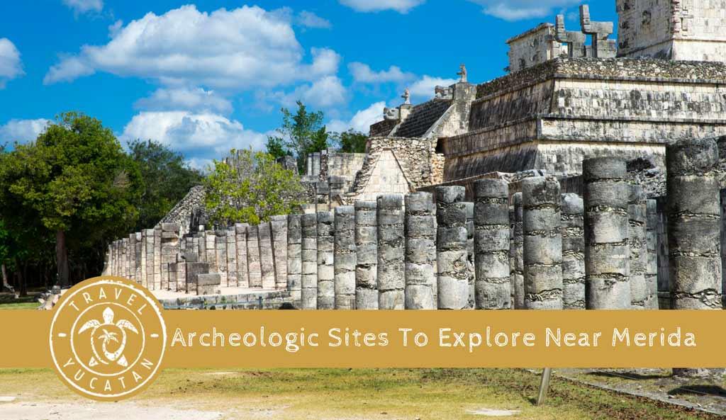Archeological Sites near Merida